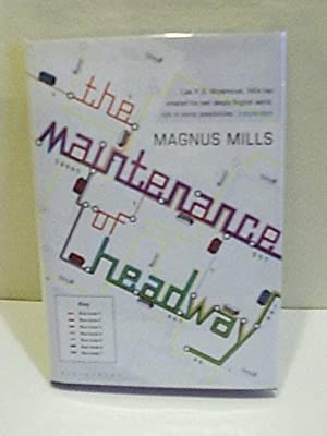 The Maintenance of Headway: Mills, Magnus