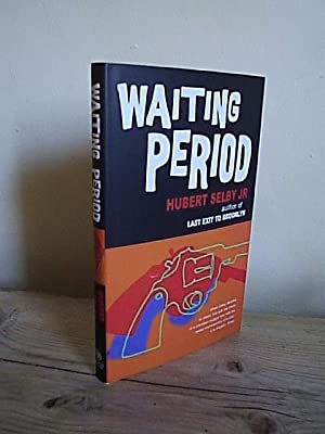 Waiting Period: Selby Jr, Hubert