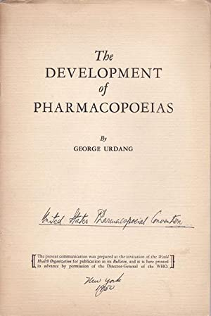 THE DEVELOPMENT OF PHARMACOPOEIAS. Together with an: Urdang, George.