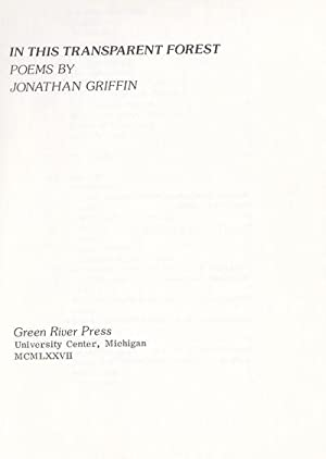 IN THE TRANSPARENT FOREST.: Griffin, Jonathan.
