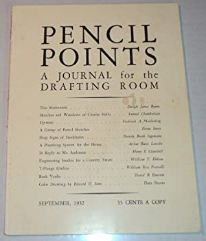 PENCIL POINTS. An Illustrated Monthly Journal for the Drafting Room. [Volume XIII, Number 9, Sept...