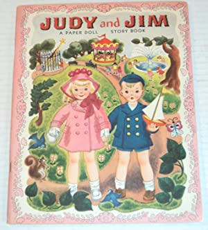JUDY AND JIM: A Paper Doll Story Book