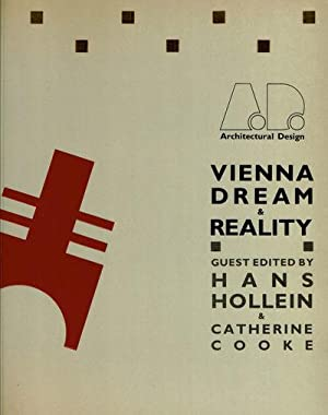 VIENNA: DREAM AND REALITY. A Celebration of the Hollein Installations for the Exhibition
