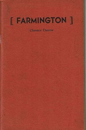 FARMINGTON.: Darrow, Clarence.