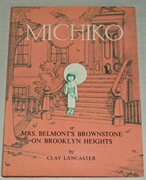 MICHIKO or MRS. BELMONT'S BROWNSTONE ON BROOKLYN HEIGHTS.