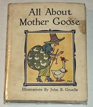 ALL ABOUT MOTHER GOOSE.