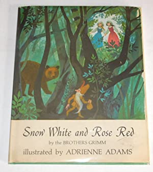 SNOW WHITE AND ROSE RED by the Brothers Grimm.