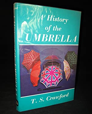 A History of the Umbrella: T.S. Crawford