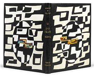 LE CHEF-D'OEUVRE INCONNU. EAUX-FORTES ORIGINALES ET DESSINS: Picasso, Pablo -