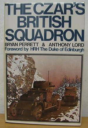 The Czar's British Squadron: Perrett, Bryan; Lord, Anthony