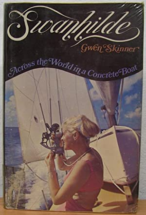 Swanhilde: Across the World in a Concrete: Skinner, Gwen