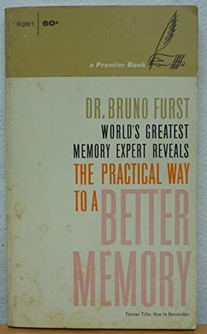 The practical way to a better memory