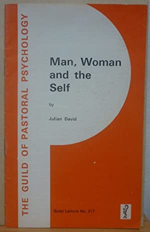Man, Woman & the Self (Guild Lecture #217)