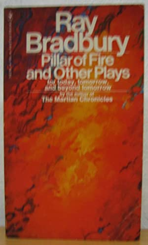 Pillar of Fire & other plays