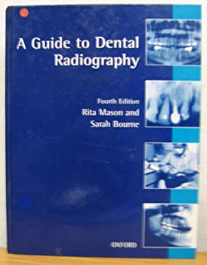 A Guide to Dental Radiography