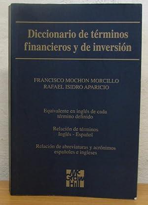 DICCIONARIO DE TÉRMINOS FINANCIEROS Y DE INVERSIÓN: Morcillo, Francisco, Mochon