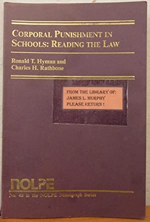 Corporal Punishment in Schools, No. 48: Reading the Law and the Principals' Decision