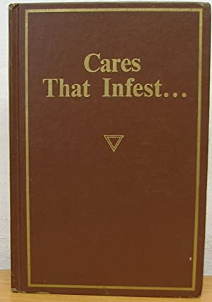 Cares that Infest