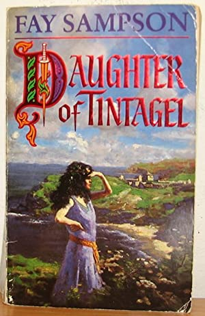 "Daughter of Tintagel Omnibus: ""Wise Woman's Telling"", ""White Nun's Telling..."
