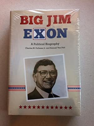 Big Jim Exon: A Political Biography