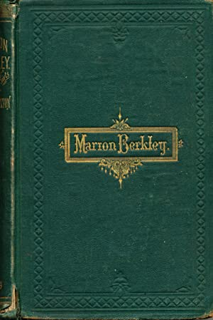 Marion Berkley A Story for Girls: Caxton, Laura