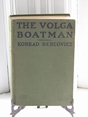 The Volga Boatman Illustrated with Scences from: Bercovici, Konrad