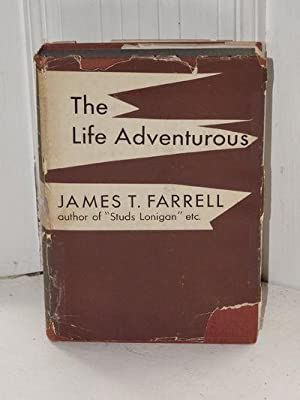 The Life Adventurous and Other Stories: Farrell, James T.