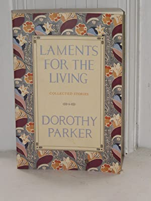 Laments for the Living: Parker, Dorothy
