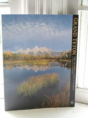 Grand Teton The Tetons : Children of the Rockies: Robinson, George B.