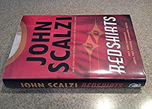 Redshirts: A Novel with Three Codas (Hugo: Scalzi, John