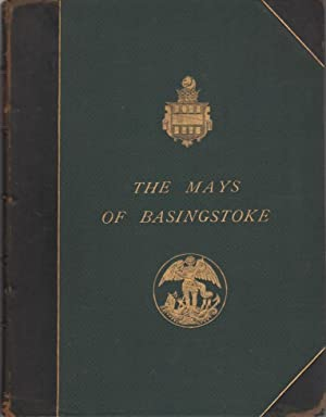 The Mays Of Basingstoke With Special Reference To Lieut.-Colonel John May: Ray, F.