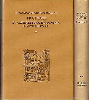 Trattati: di Architettura Ingegneria e Art Militare: Martini, Francesco di Giorgio; Corrado Maltese...