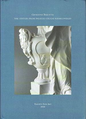 Giovanni Baratta : The Statues From Palazzo Giugni Rediscovered: Freddolini, Francesco: Milano, ...