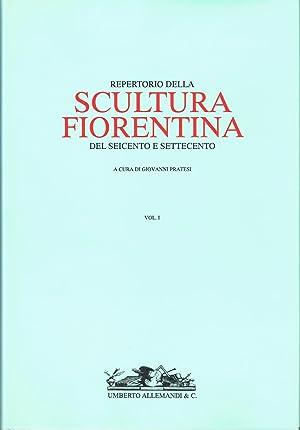 Repertorio della scultura fiorentina del Seicento e: Pratesi, Giovanni (editor)