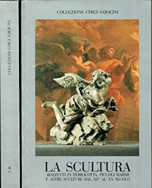 La Scultura : Bozzetti in terracotta piccoli marmi e altre sculture dal XIV al XX secolo: Gentilini...