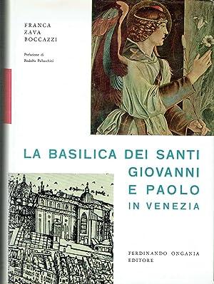 La Basilica dei Santi Giovanni e Paolo in Venezia: Boccazzi, Franca Zava