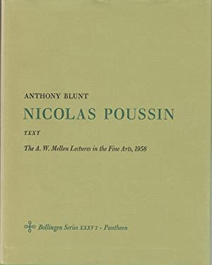 Nicolas Poussin : The A.W. Mellon Lectures in the Fine Arts, 1958 (2 volumes, plate & text): ...