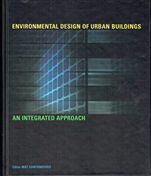 Environmental Design Of Urban Buildings : An: Santamouris, Mat (editor)