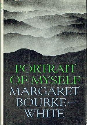 Portrait Of Myself: Bourke-White, Margaret