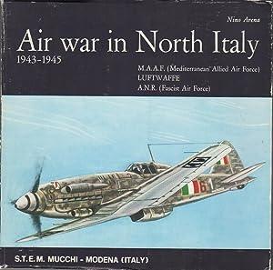 Air War in North Italy 1943-1945: Arena, Nino