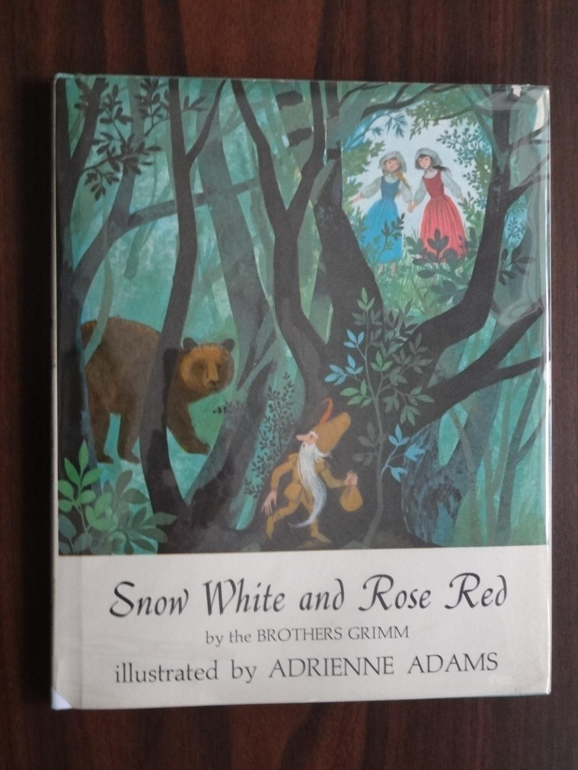 Snow White and Rose Red Grimm, Jacob W.; Grimm, Wilhelm K.; Grimm Brothers