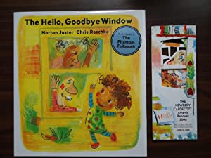 The Hello, Goodbye Window **1st Caldecott, with ALA Program: Juster, Norton