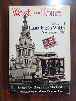 West from Home : Letters of Laura: Wilder, Laura Ingalls;