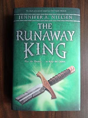 The Runaway King **Signed: Nielsen, Jennifer A