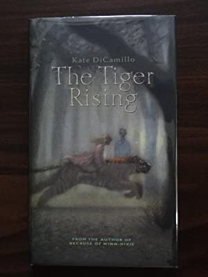 The Tiger Rising *Signed: Dicamillo, Kate
