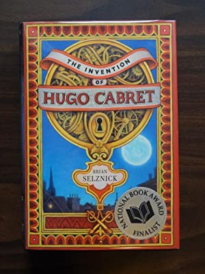 The Invention of Hugo Cabret **1st Caldecott: Selznick, Brian