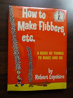 How To Make Flibbers, Etc (A Beginner: Lopshire, Robert