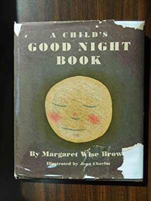 A Child's Good Night Book: Brown, Margaret Wise