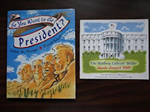 So You Want to Be President? *Caldecott Medal 1st with Award Program: St. George, Judith