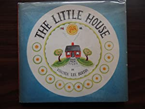 The Little House **First Printing: Burton, Virgina Lee